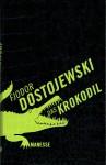 Dostojewski_Krokodil